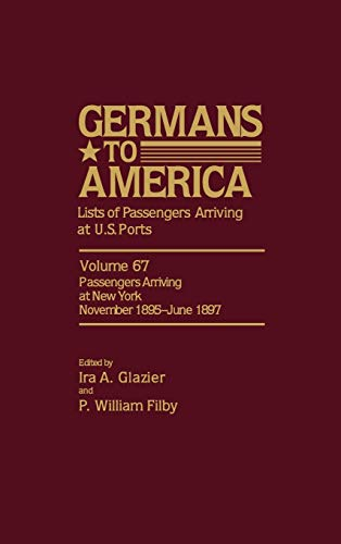 9780842023153: Germans to America: Lists of Passengers Arriving at U.S. Ports January 1850-May 1851