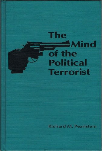 9780842023450: The Mind of the Political Terrorist