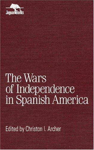 9780842024686: Wars of Independence in Spanish America (Jaguar Books on Latin America)