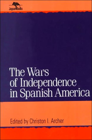 9780842024693: Wars of Independence in Spanish America (Jaguar Books on Latin America)