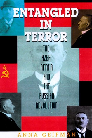 9780842026505: Entangled in Terror: The Azef Affair and the Russian Revolution