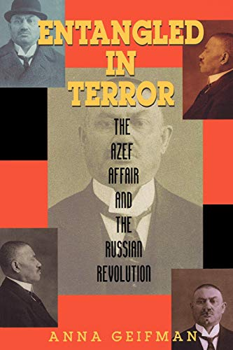 9780842026512: Entangled in Terror: The Azef Affair and the Russian Revolution