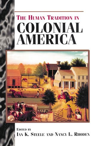 9780842026970: The Human Tradition in Colonial America (The Human Tradition in America)