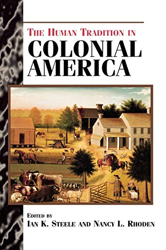 9780842027007: The Human Tradition in Colonial America (The Human Tradition in American History, No. 1)