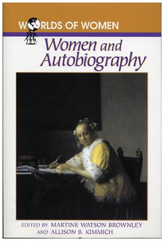 9780842027014: Women and Autobiography (The Worlds of Women Series)