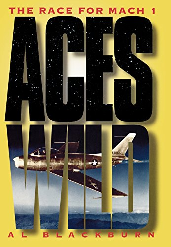 Aces Wild: The Race for Mach One (Signed First Edition)