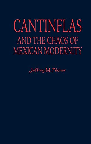 9780842027694: Cantinflas and the Chaos of Mexican Modernity (Latin American Silhouettes)