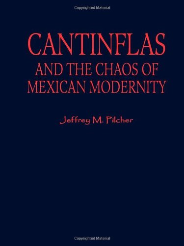 9780842027717: Cantinflas and the Chaos of Mexican Modernity (Latin American Silhouettes)
