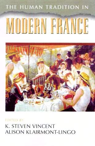 9780842028042: The Human Tradition in Modern France (The Human Tradition around the World series)