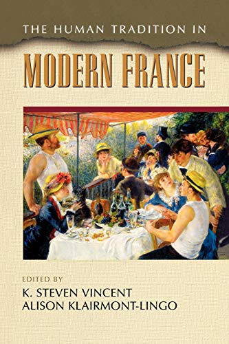 9780842028059: The Human Tradition in Modern France (The Human Tradition around the World series)