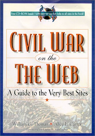 9780842028486: The Civil War on the Web: A Guide to the Very Best Sites