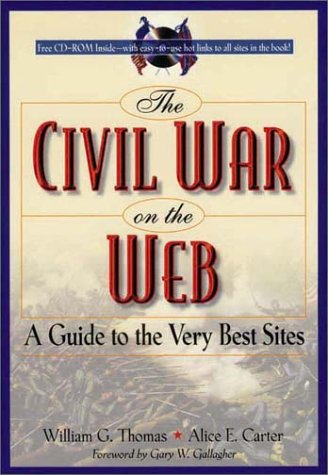 9780842028493: The Civil War on the Web: A Guide to the Very Best Sites