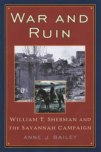 9780842028516: War and Ruin: William T. Sherman and the Savannah Campaign (The American Crisis Series: Books on the Civil War Era)