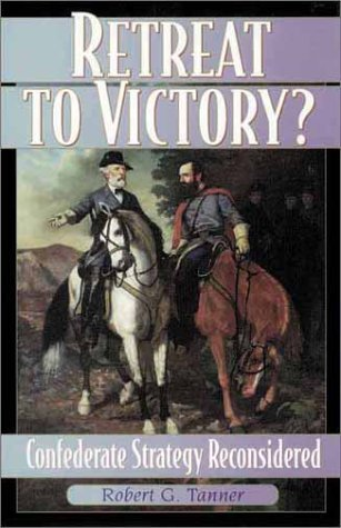 9780842028820: Retreat to Victory?: Confederate Strategy Reconsidered (The American Crisis Series: Books on the Civil War Era)