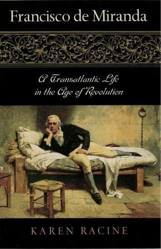 9780842029094: Francisco de Miranda: A Transatlantic Life in the Age of Revolution (Latin American Silhouettes)