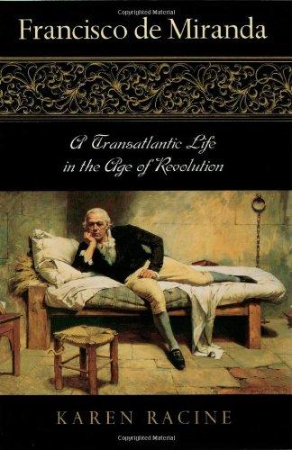 9780842029100: Francisco de Miranda: A Transatlantic Life in the Age of Revolution