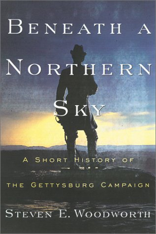 9780842029339: Beneath a Northern Sky: A Short History of the Gettysburg Campaign (The American Crisis Series: Books on the Civil War Era)