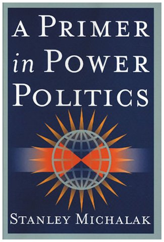 9780842029506: A Primer in Power Politics