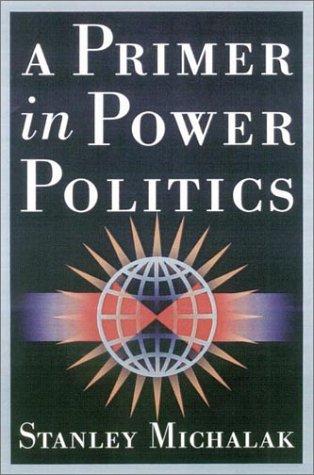 9780842029513: A Primer in Power Politics