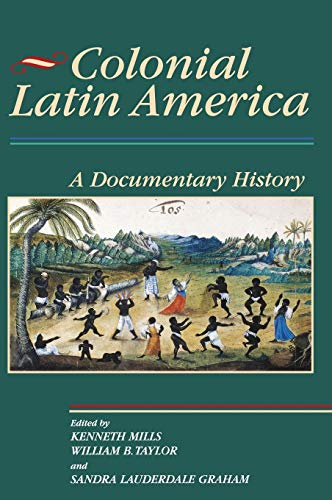9780842029964: Colonial Latin America: A Documentary History