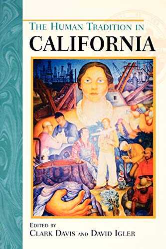 9780842050272: The Human Tradition in California (The Human Tradition in America)