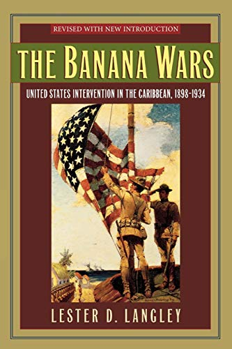 9780842050470: The Banana Wars: United States Intervention in the Caribbean, 1898-1934 (Latin American Silhouettes)
