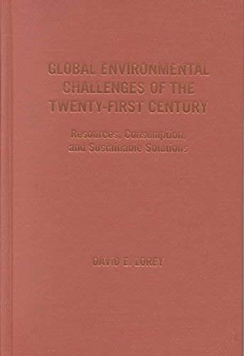 9780842050487: Global Environmental Challenges of the Twenty-First Century: Resources, Consumption, and Sustainable Solutions (The World Beat Series)