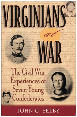 9780842050548: Virginians at War: The Civil War Experiences of Seven Young Confederates (The American Crisis Series: Books on the Civil War Era)