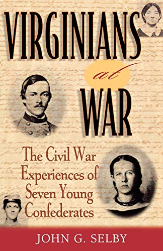 9780842050555: Virginians at War: The Civil War Experiences of Seven Young Confederates (The American Crisis Series: Books on the Civil War Era)