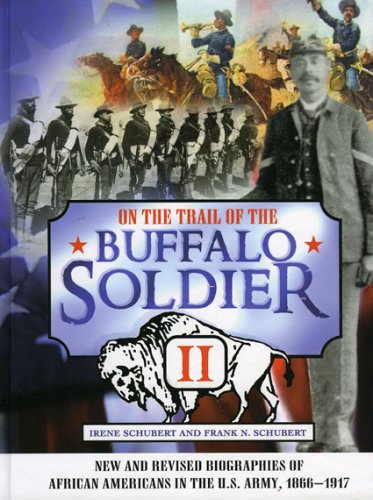 9780842050791: On the Trail of the Buffalo Soldier II: New and Revised Biographies of African Americans in the U.S. Army, 1866-1917