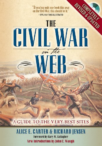 9780842051347: The Civil War on the Web: A Guide to the Very Best Sites--Completely Revised and Updated