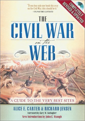 9780842051354: The Civil War on the Web: A Guide to the Very Best Sites--Completely Revised and Updated