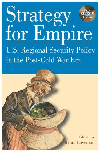 9780842051767: Strategy for Empire: U.S. Regional Security Policy in the PostDCold War Era (The World Beat Series)