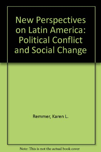 9780842205337: New Perspectives on Latin America: Political Conflict and Social Change