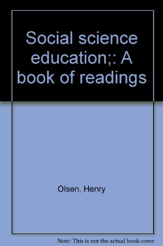 Social science education;: A book of readings: Olsen, Henry