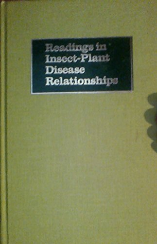 Readings in Insect-Plant Disease Relationships