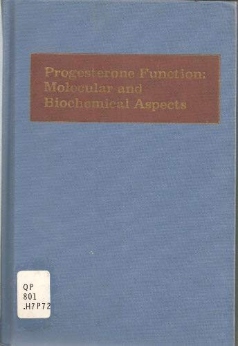 Progesterone function: molecular and biochemical aspects,: n/a