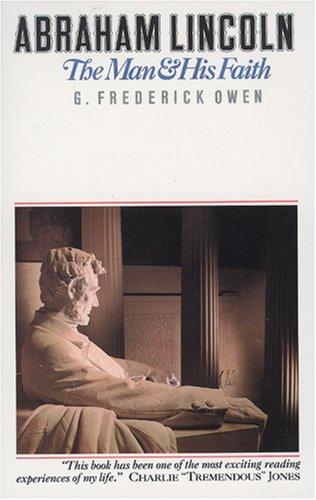 9780842300001: Abraham Lincoln: The Man & His Faith