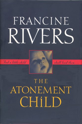 9780842300414: The Atonement Child