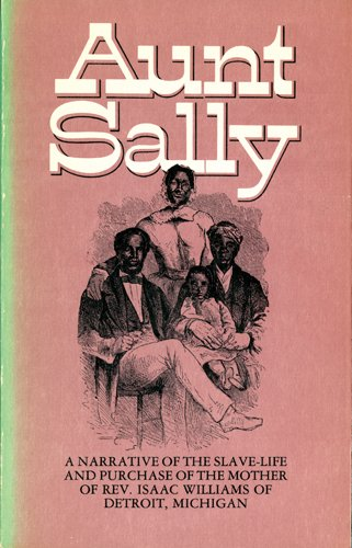 Aunt Sally: A Narrative of the Slave: American Reform Tract