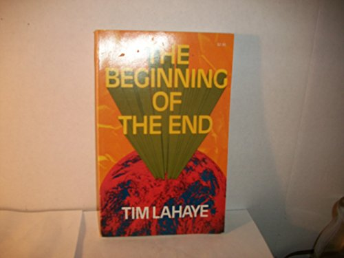 9780842301053: The beginning of the end,
