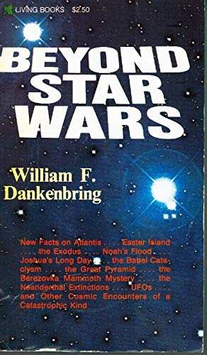 Beyond Star Wars: Dankenbring., William F