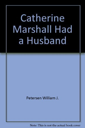 Two-In One Special, C.S. Lewis Had a Wife/Catherine Marshall Had a Husband