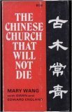 9780842302357: The Chinese Church That Will Not Die