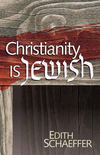 9780842302425: Christianity Is Jewish