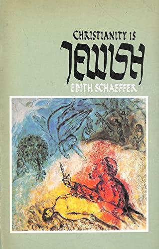 9780842302432: Christianity is Jewish