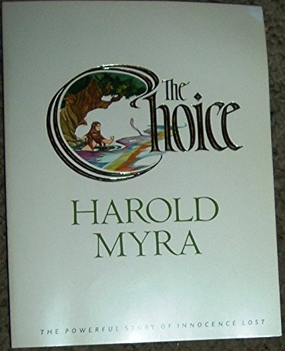 9780842302487: The Choice: The Powerful Story of Innocence Lost