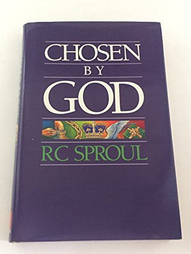 Chosen by God (9780842302821) by R. C. Sproul