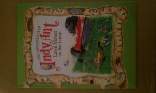 9780842303132: Lawn Mower on the Loose (Adventures of Andy Ant Ser : Vol 1)
