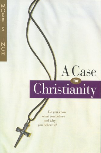 9780842303255: A Case for Christianity